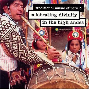 Música tradicional del Perú - música tradicional del Perú: Vol. 5-celebra la divinidad en la importación de los E.e.u.u. [CD]