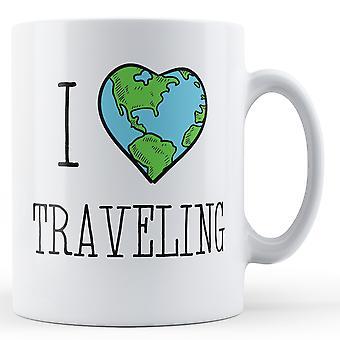 I Love Traveling - Printed Mug