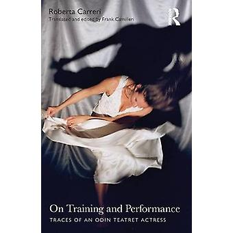 On Training and Performance by Roberta Carreri