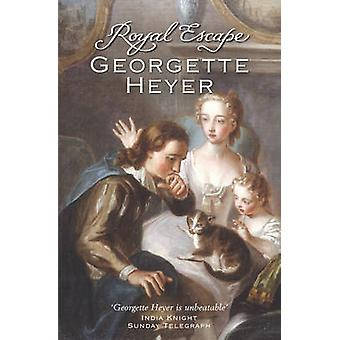 Royal Escape by Georgette Heyer - 9780099476399 Book