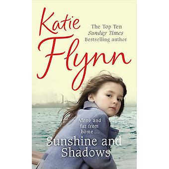 Sunshine and Shadows by Katie Flynn - 9780099503156 Book