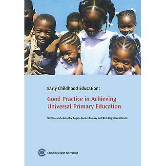 Early Childhood Education - Good Practice in Achieving Universal Prima