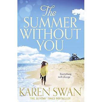 Der Sommer ohne dich (Main Markt Ed) von Karen Schwan - 9781447255208