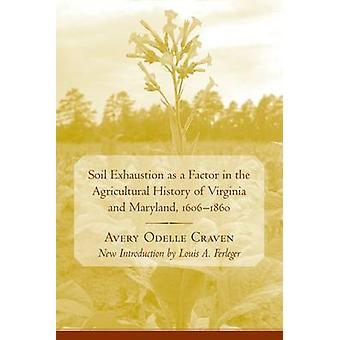 Épuisement comme un facteur dans l'histoire agricole de la Virginie du sol un