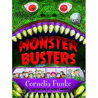 Monster Busters by Cornelia Funke - Glenys Ambrus - 9781781123966 Book