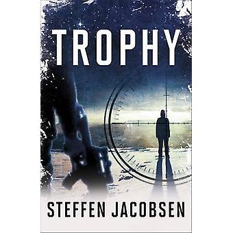 Trophy by Steffen Jacobsen - Charlotte Barslund - 9781782069362 Book