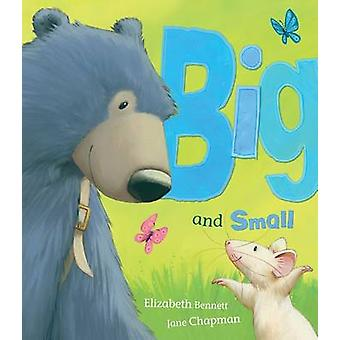Big and Small by Elizabeth Bennett - Jane Chapman - 9781848957442 Book