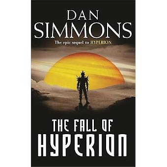 The Fall of Hyperion by Dan Simmons - 9780575076389 Book