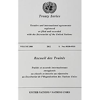Recueil des traités 2800 (Anglais/Français édition) de l'organisation des Nations Unies - bureau