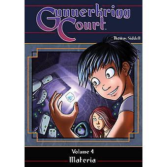 Gunnerkrigg domstolen - volym 4 - Materia av Tom Siddell - Rebecca Taylor