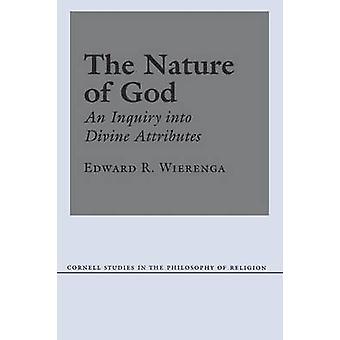 Guds - en utredning gudomliga attribut av Edward R. Wie natur