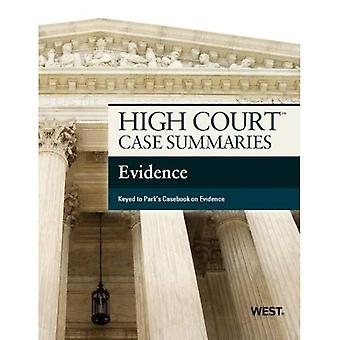 High Court Case Summaries on Evidence, Keyed to Park