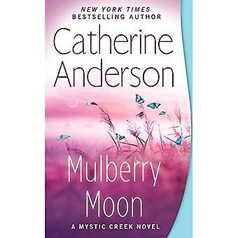 Mulberry Moon (Mystic Creek Novel)