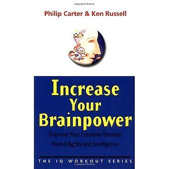 Verhoog uw intellect: Verbeteren uw creativiteit, geheugen, mentale behendigheid en intelligentie: Verbeter uw creativiteit geheugen, mentale behendigheid en intelligentie (IQ training)