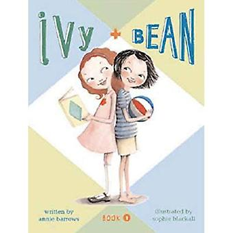Ivy and Bean: Bk. 1 (Ivy and Bean): 1 (Ivy and Bean)