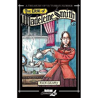 The Case of Madeleine Smith: A Treasury of Victorian Murder: v. 8 (Treasury of Victorian Murder)