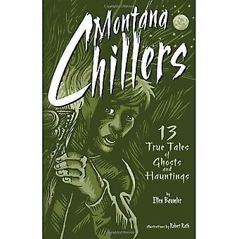 Refroidisseurs de Montana: 13 True; Histoires de fantômes effrayant