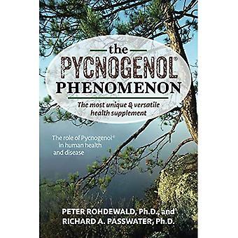 The Pycnogenol Phenomenon: The Most Unique & Versatile Health Supplement
