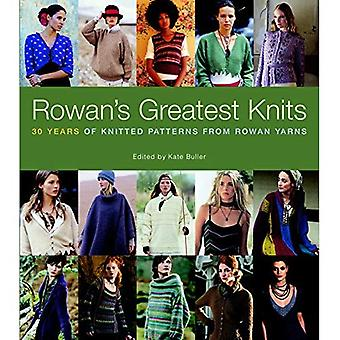 Rowan's Greatest Knits: 30 Years of Knitted Patterns from Rowan Yarns