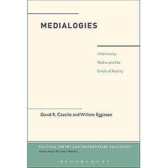 Medialogies (Political Theory and Contemporary Philosophy)