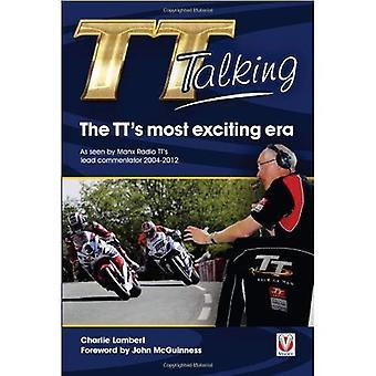 TT Talking - l'ère plus excitante TTs