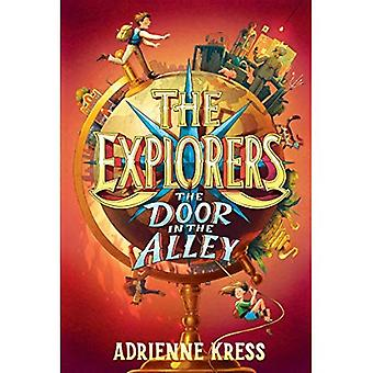 The Explorers: The Door in� the Alley (Explorers)