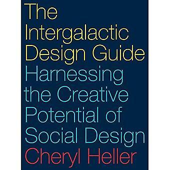 Le Guide de conception intergalactique: Exploiter le potentiel créatif de la conception sociale
