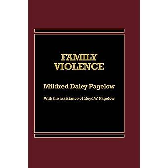 Gewalt in der Familie von Pagelow & Mildred D.