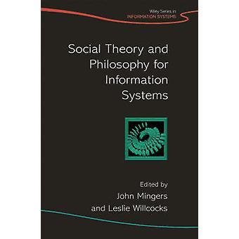 社会理論と Mingers による情報の哲学