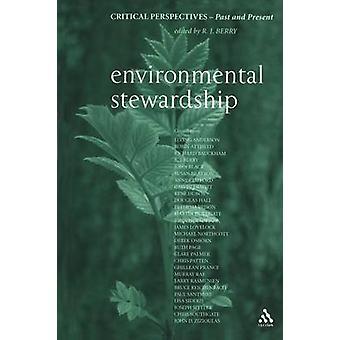 Miljövård kritiska perspektiv förr och nu av Berry & R. J.