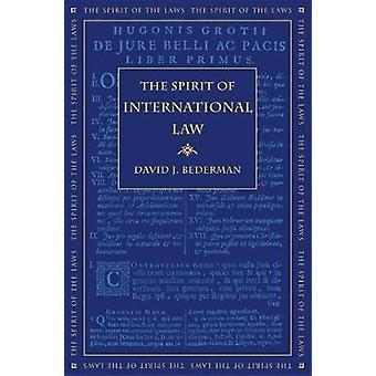 The Spirit of International Law by Bederman & David