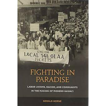 Fighting in Paradise by Horne & Gerald