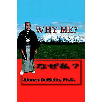 Why Me by Demello & Alonzo