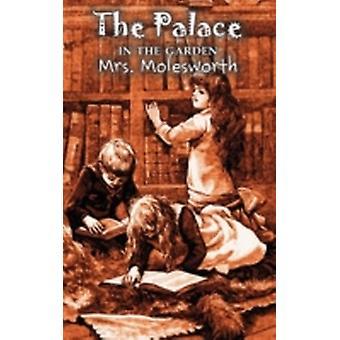 Palatset i trädgården av Mrs. Molesworth Fiction historiska av Mrs. Molesworth