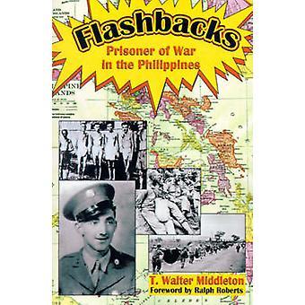 Rückblenden Kriegsgefangener in den Philippinen von Middleton & T. Walter