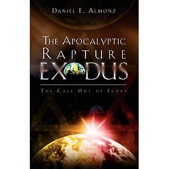De uittocht van de apocalyptische Rapture door Almonz & Daniel E.
