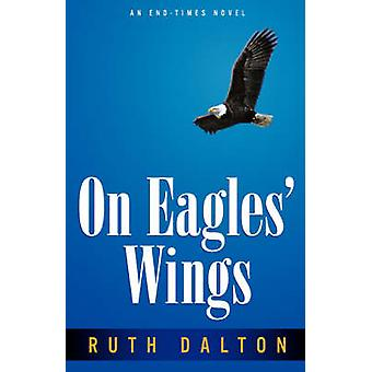 On Eagles Wings on Dalton & Ruth