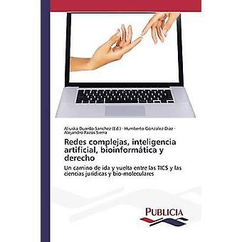 Redes complejas inteligencia kunstmatige bioinformtica y derecho door DuardoSanchez Aliuska