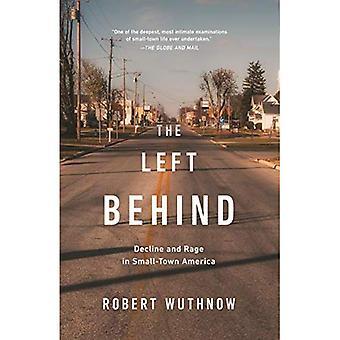 La gauche derrière: déclin et rage dans les petites villes d'Amérique