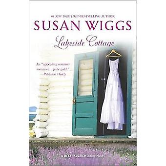 Lakeside Cottage by Susan Wiggs - 9780778316961 Book