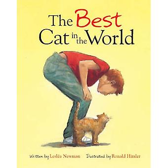 The Best Cat in the World by Leslea Newman - 9780802852946 Book