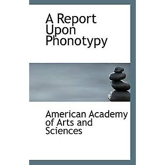 A Report Upon Phonotypy by American Academy of Arts and Sciences - 97