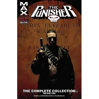 Punisher Max - Vol. 2 - Complete Collection by Garth Ennis - Leandro Fe
