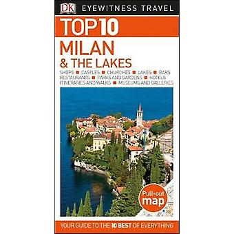 Top 10 Milan & the Lakes by Dk Travel - 9781465468253 Book