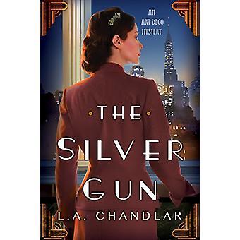 The Silver Gun by L. A. Chandlar - 9781496713414 Book