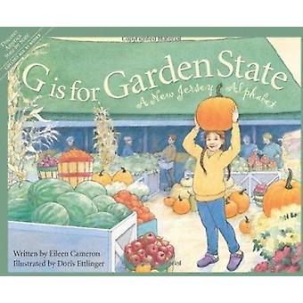 G Is for Garden State - A New Jersey Alphabet by Eileen Cameron - Caro