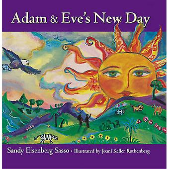 Adam and Eve's New Day by Sandy Eisenberg Sasso - Joani Keller Rothbe