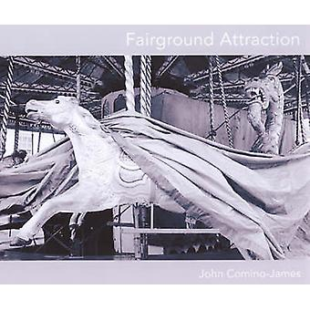 Fairground Attraction by John Comino-James - 9781899235742 Book