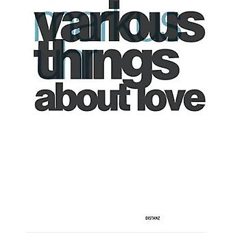 Markus Uhr - Various Things About Love - 9783954762019 Book
