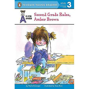 Second Grade Rules - Amber Brown by Paula Danziger - Tony Ross - 9780